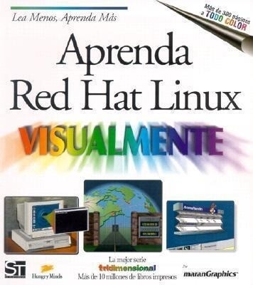 Aprenda Red Hat Linux Visualmente = Teach Yourself Linux Visually als Taschenbuch