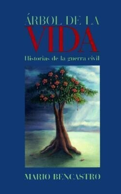 Arbol de La Vida: Historias de La Guerra Civil = The Tree of Life als Taschenbuch