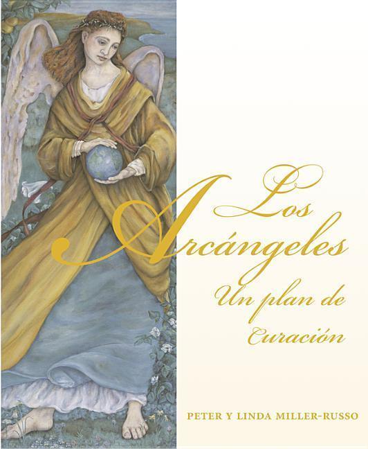 Los Arcangeles: Un Plan de Curacion als Taschenbuch