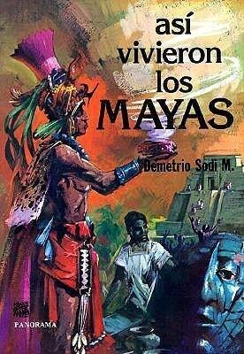 Asi Vivieron los Mayas als Taschenbuch