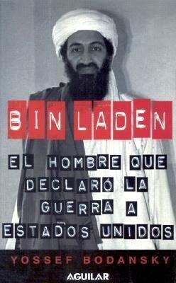 Bin Laden: El Hombre Que Declaro La Guerra a Estados Unidos als Taschenbuch
