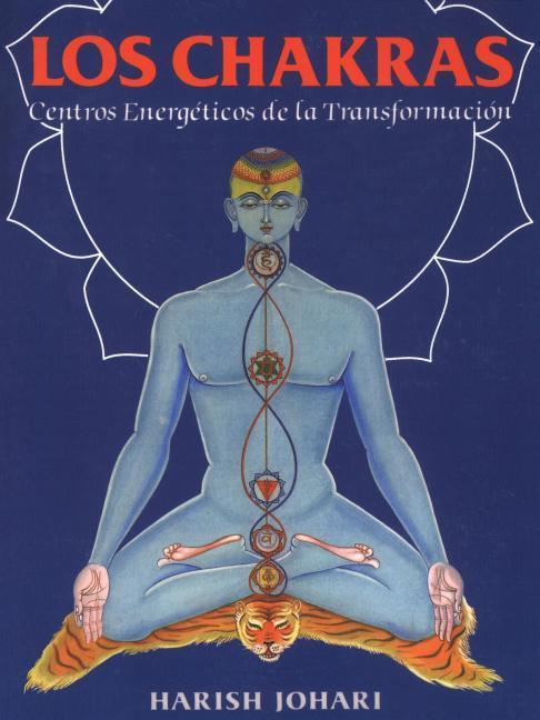 Los Chakras: Centros Energéticos de la Transformación als Taschenbuch