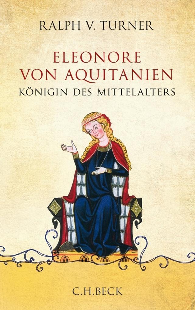 Eleonore von Aquitanien als eBook von Ralph V. Turner