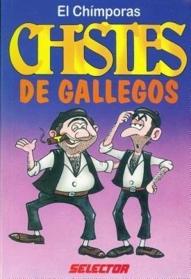 Chistes de Gallegos/Chistes de Latinos = Latino Jokes/Spanish Jokes als Taschenbuch