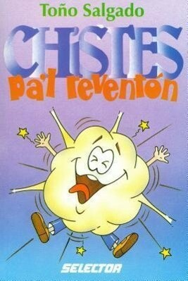 Chistes Pa'l Revention = Jokes for Partying als Taschenbuch