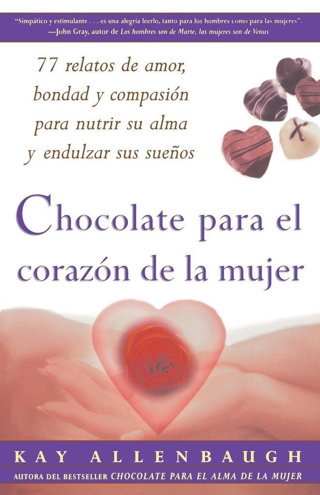 Chocolate Para El Corazon de La Mujer als Taschenbuch