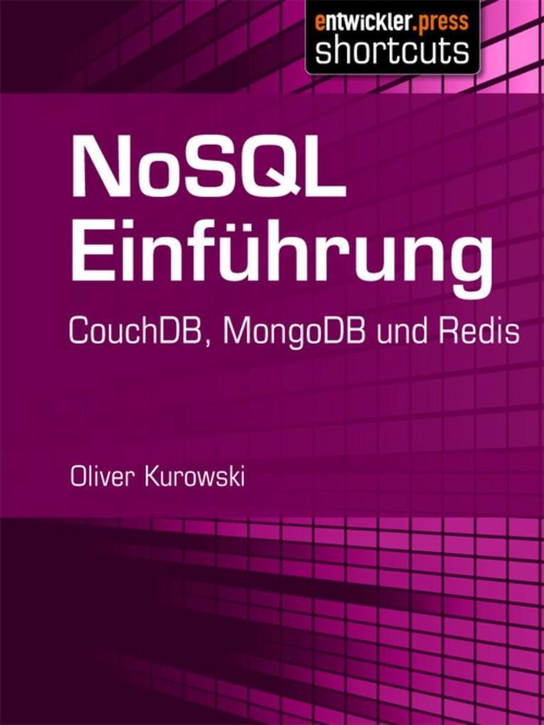 NoSQL Einführung als eBook von Oliver Kurowski