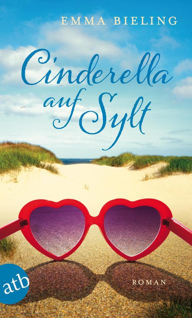 Cinderella auf Sylt als eBook von Emma Bieling