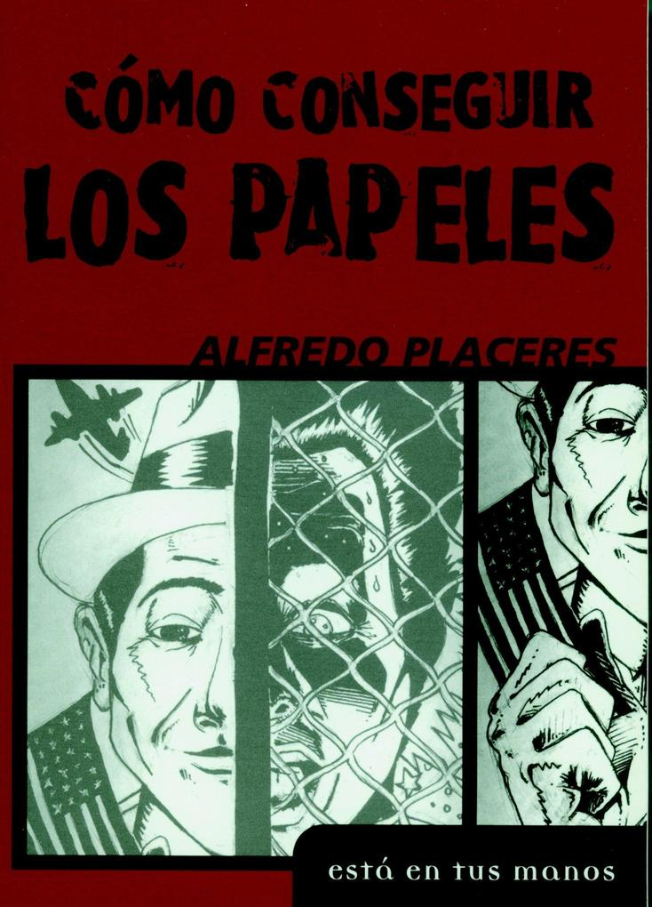 Como Conseguir Los Papeles = How to Obtain Papers als Taschenbuch
