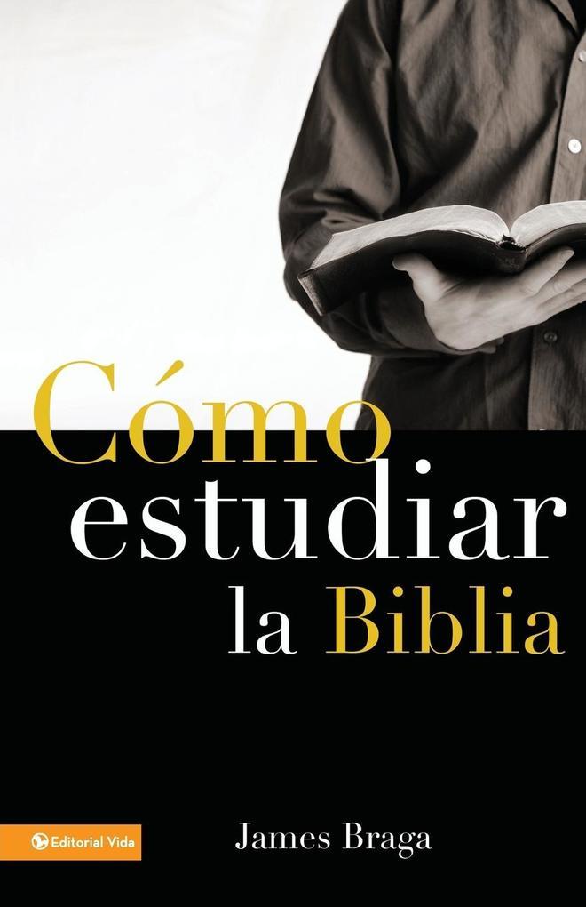 Como Estudiar La Biblia als Taschenbuch
