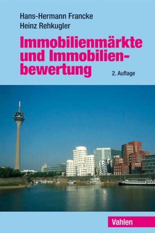 Immobilienmärkte und Immobilienbewertung als eBook pdf