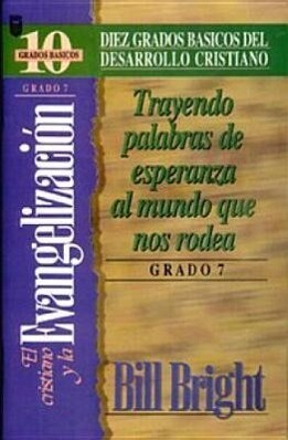 Cristiano y La Evangelizacin, El (Grado 7): Bringing Words of Hope: Step 7 als Taschenbuch
