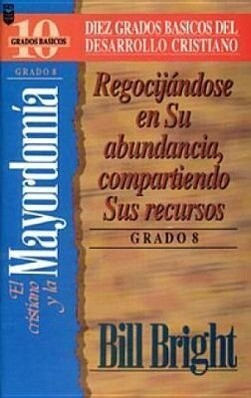 Cristiano y La Mayordom-A, El (Grado 8): Rejoicing in His Abundance: Step 8 als Taschenbuch