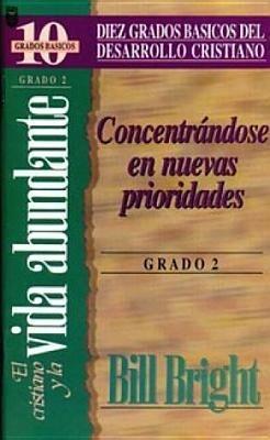 Cristiano y La Vida Abundante, El (Grado 2): The Christian & the Abundant Life: Step 2 als Taschenbuch
