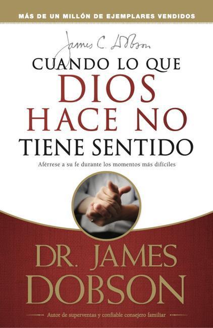 Cuando Lo Que Dios Hace No Tiene Sentido: When God Doesn't Make Sense als Taschenbuch