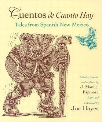 Cuentos de Cuanto Hay: Tales from Spanish New Mexico = Tales of Olden Times als Taschenbuch