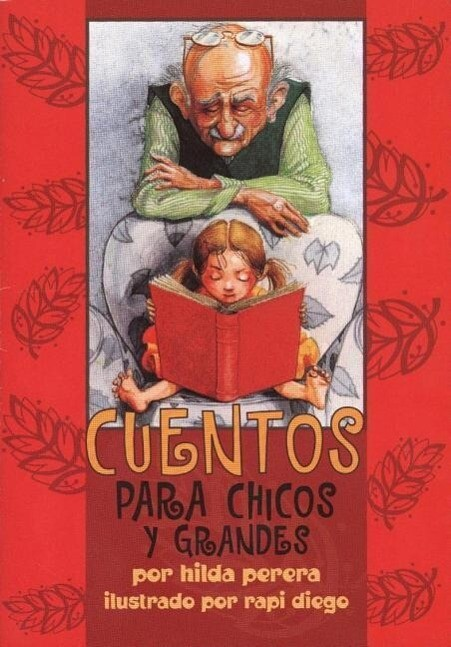 Cuentos Para Chicos y Grandes = Tales for Young and Old als Buch