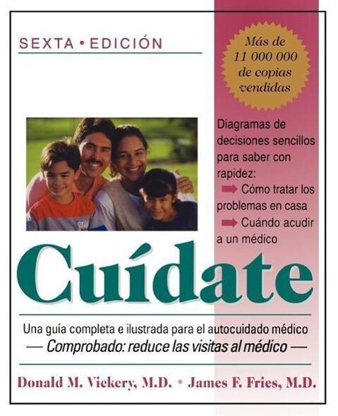 Cuidate: Una Guia Completa E Ilustrada Para El Autocuidado Medico (Sexta Edicion) als Taschenbuch