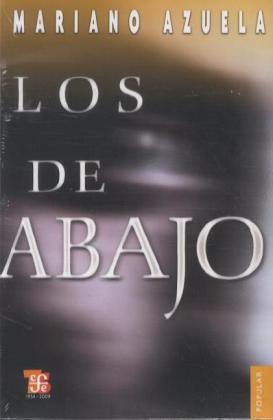 Los de abajo. Novela de la Revolución Mexicana als Taschenbuch