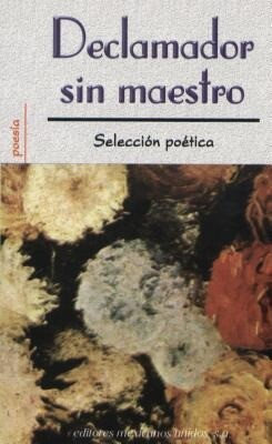 Declamador Sin Maestro = Poetry Reading Out Loud als Taschenbuch