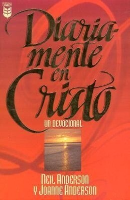 Diariamente En Cristo: Un Devocional: Daily in Christ: A Devotional als Taschenbuch