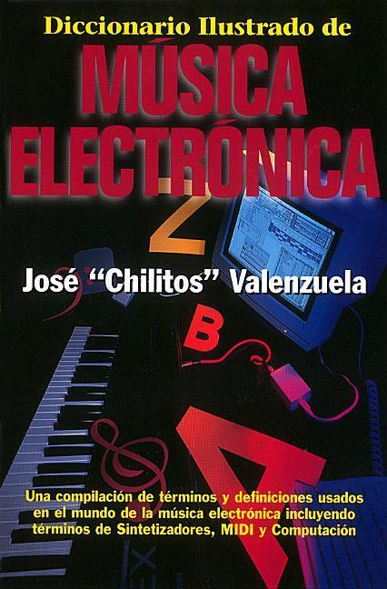 Diccionario Illustrado de Musica Electronica = Illustrated Dictionary of Electronic Music als Taschenbuch