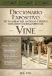 Diccionario expositivo de palabras del Antiguo y Nuevo Testamento exhaustivo de vine als Buch