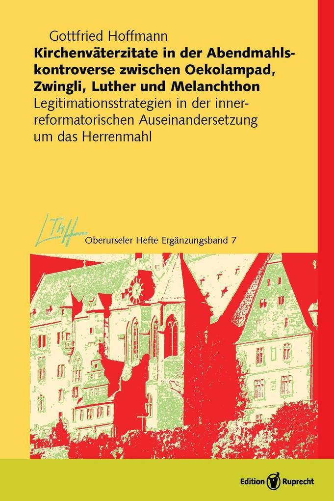 Kirchenväterzitate in der Abendmahlskontroverse zwischen Oekolampad, Zwingli, Luther und Melanchthon als eBook