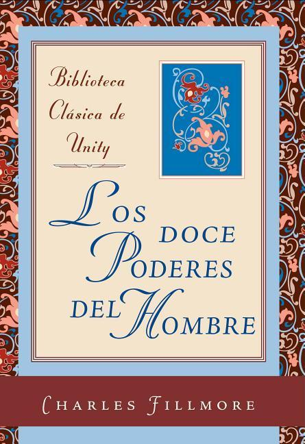 Los Doce Poderes del Hombre = The Twelve Powers of Man als Buch