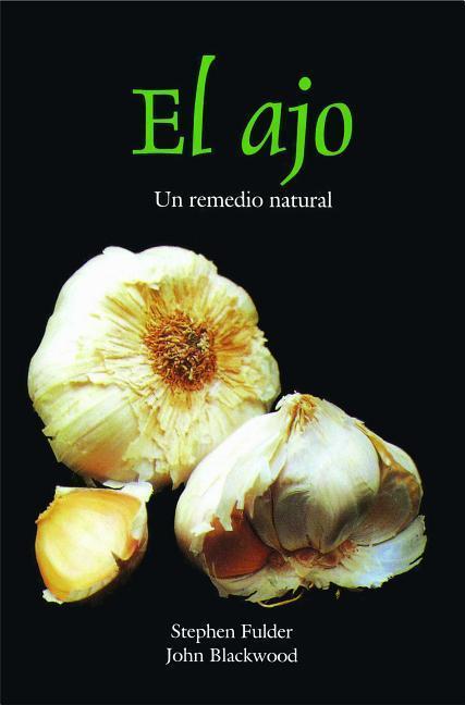 El Ajo: Un Remedio Natural als Taschenbuch