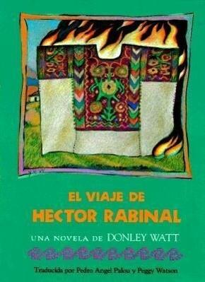 El Viaje de Hector Rabinal als Taschenbuch