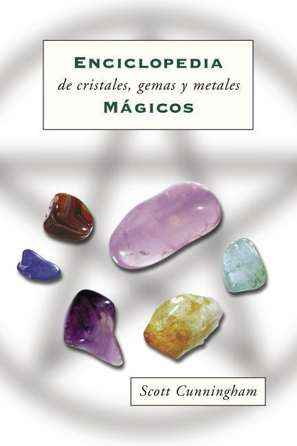 Enciclopedia de Cristales, Gemas y Metales M?gicos = Cunningham's Encyclopedia of Crystal, Gem and Metal Magic = Cunningham's Encyclopedia of Crystal, als Taschenbuch