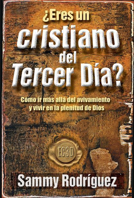 Eres un Cristiano del Tercer Dia? = Are You a Third Day Christian als Taschenbuch