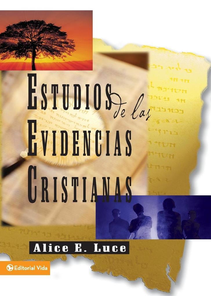 Estudios de Las Evidencias Cristianas als Taschenbuch