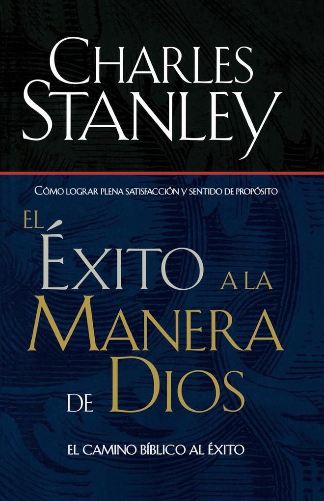 El Exito a la Manera de Dios = Success God's Way als Taschenbuch