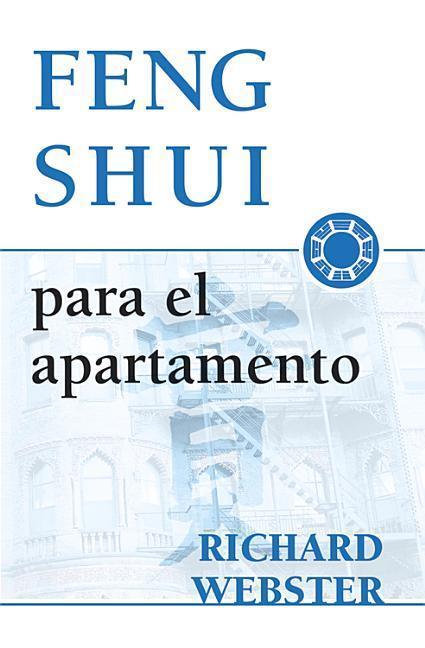 Feng Shui Para El Apartamento = Feng Shui for the Apartment = Feng Shui for the Apartment = Feng Shui for the Apartment als Taschenbuch