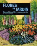 Flores de jardín : manual de cultivo y conservación als Taschenbuch