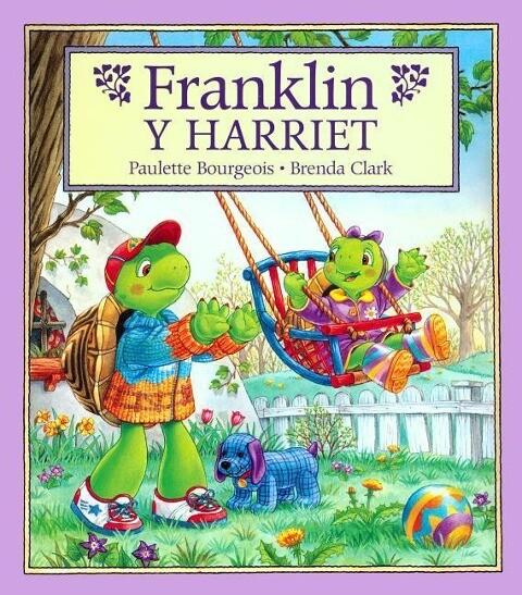 Franklin y Harriet = Franklin and Harriet als Buch