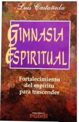 Gimnasia Espiritual = Spiritual Gym als Taschenbuch