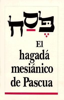 El Hagada Mesianico de Pascua als Taschenbuch