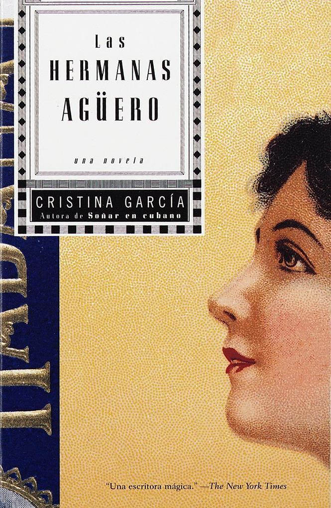 Las Hermanas Aguero: Una Novela als Taschenbuch