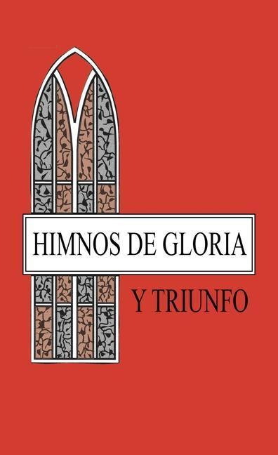 Himnos de Gloria y Triunfo. als Taschenbuch