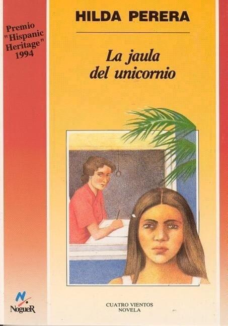 La Jaula del Unicornio = The Unicorn's Cage als Taschenbuch