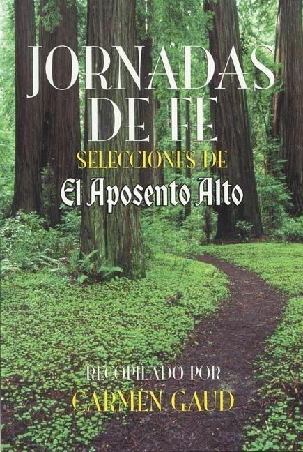 Jornadas de Fe: Selecciones de El Aposento Alto (Impreso En Letra Grande) als Taschenbuch