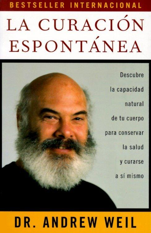 La Curacion Espontanea: Spontaneous Healing - Spanish-Language Edition als Taschenbuch