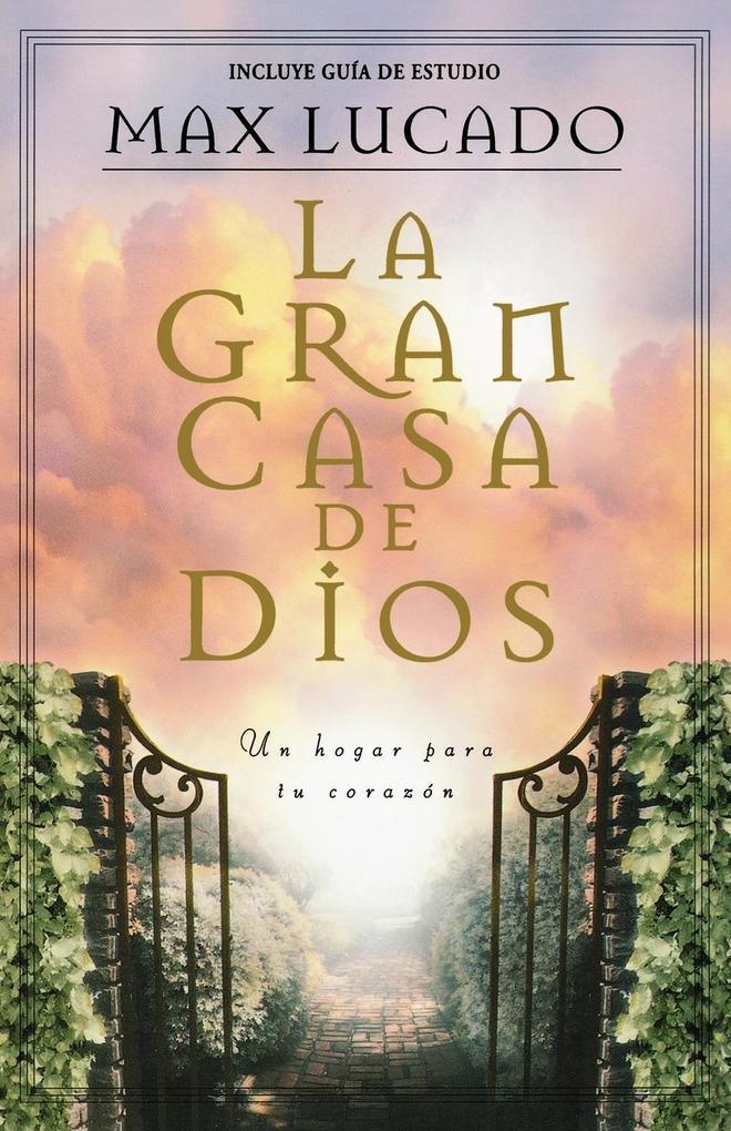 La Gran Casa de Dios = The Great House of God als Taschenbuch