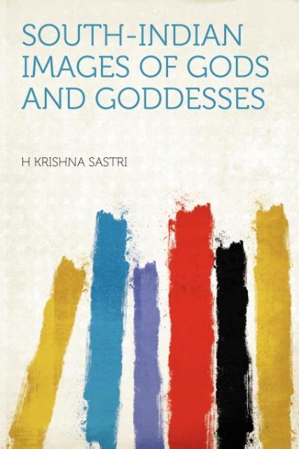 South-Indian Images of Gods and Goddesses als T...