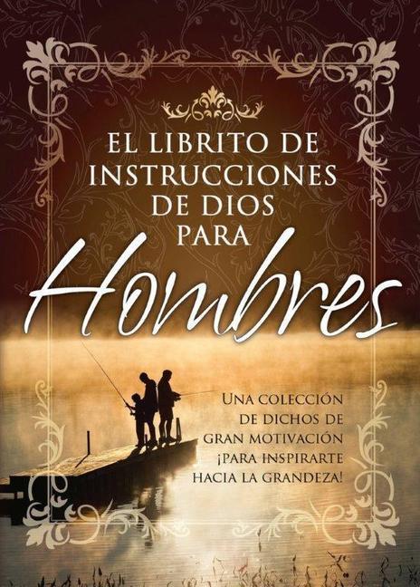Librito de Instrucciones de Dios Para Hombres = God's Little Instruction Book for Men als Taschenbuch