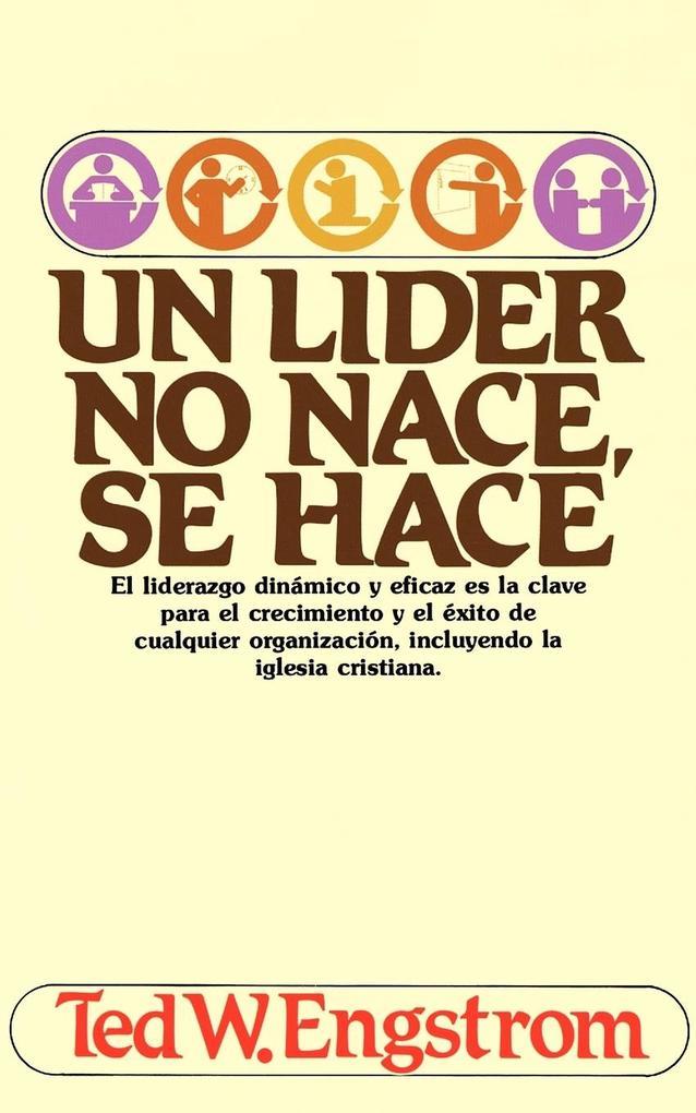 Un Lider No Nace, Se Hace als Taschenbuch