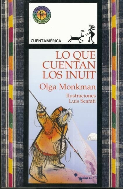 Lo Que Cuentan los Inuit = Tales of the Inuit als Taschenbuch